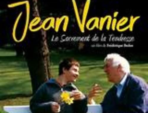Film : Jean Vanier, le sacrement de la tendresse